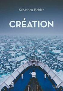 Création, S. Bohler